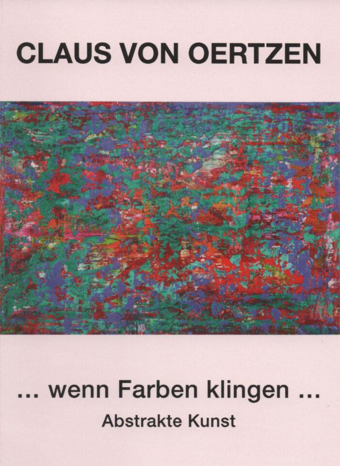 Claus von Oertzen: wenn Farben klingen